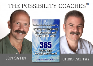 Jon and Chris, Living an Inspired Empowered and Joy-Filled Life!